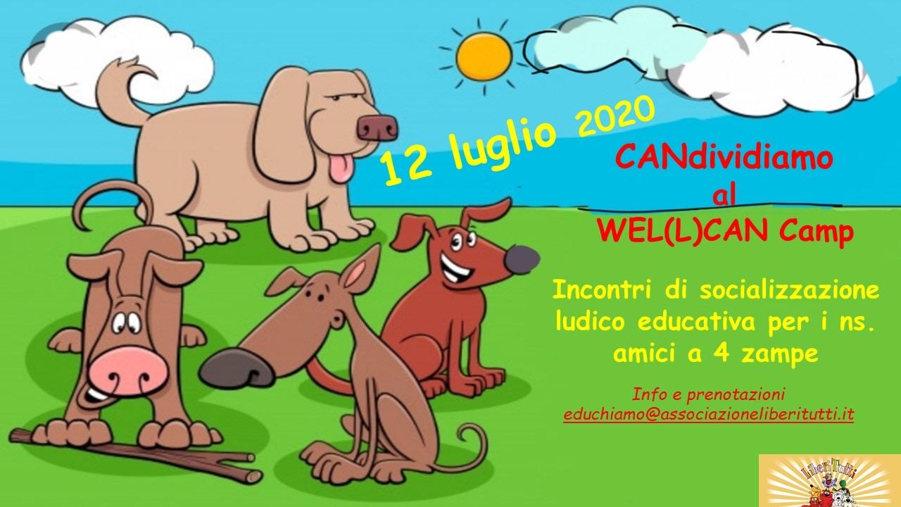 CANdividiamo al WEL(L)CAN Camp   incontri di socializzazione ludico educativa